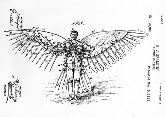 Drawing, sheet 2 of 5, U.S. Patent No. 398984, issued March, 5, 1889, for Reuben J. Spaulding's Flying Machine. Consisting of wings and a tail attached to a man, the man-powered ornithoper device was designed to make its wearer look (and fly like) a bird.Credit: National Air and Space Museum, Smithsonian Institution, Archives Reference No.: 74-741source: http://howthingsfly.si.edu/forces-flight/we-aren%E2%80%99t-built-fly